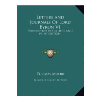Letters And Journals Of Lord Byron V1: With, Thomas Moore