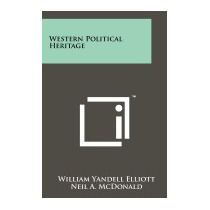 Western Political Heritage, William Yandell Elliott