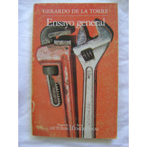 Ensayo General- Gerardo De La Torre. Lec. Mexicanas N° 16