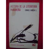 Historia De La Literatura Panameña - Ismael García