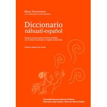 Diccionario Nahuatl Español. Marc Thouvenot