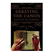 Debating The Canon (new), Lee Morrissey