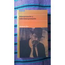 { Libro Interpretación Y Sobreinterpretación - Umberto Eco }