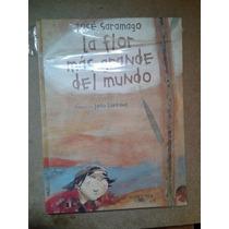 La Flor Más Grande Del Mundo Autor_josé Saramago