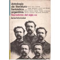 Antología De Literatura Fantástica Argentina. Kapelusz, 1973