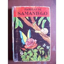Fabulas De Samaniego-ilustrado-p.dura-libro Antiguo 1954-op4