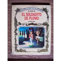 El Soldadito De Plomo-y 8 Cuentos Mas-tony Wolf-tormont-hm4