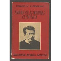 Navidad En Las Montañas - Clemencia / Ignacio M. Altamirano