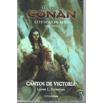 La Era De Conan Leyendas De Kern Cantos De Victoria Clo