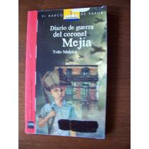 Diario De Guerra Del Coronel Mejía-au-toño Malpica-ed-sm-mn4