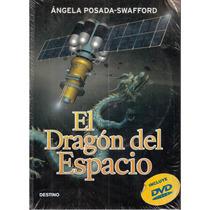El Dragón Del Espacio De Angela Posada-swafford