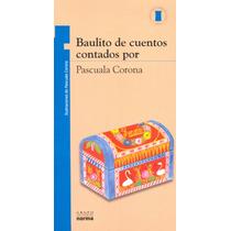 Baulito De Cuentos Contados Por Pascuala Corona - Pascuala (