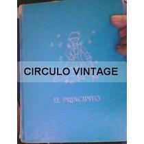 El Principito.1967.vintage.fernandez Editores.saint-exupery