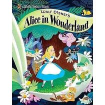 Alicia En El País D Maravillas: El Cuento Original D Disney!