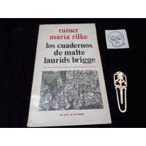 Los Cuadernos De Malte Laurids Brigge Rainer Maria Rilke