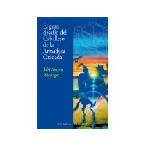 Libro El Gran Desafio Del Caballero De La Armadura Oxida *cj
