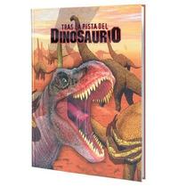 Tras La Pista Del Dinosaurio 1 Vol Euromexico