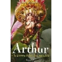 Arthur Y La Guerra De Los Dos Mundos De Luc Besson