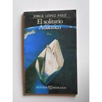 El Solitario Atlantico, Autor:jorge Lopez Paez