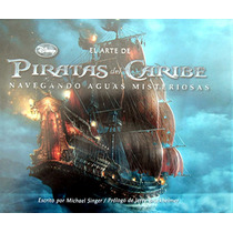Piratas Del Caribe, El Arte De. Michael Singer. Maa