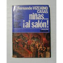 Fernando Vizcaino Casas Niñas ¡al Salon! Libro 1978
