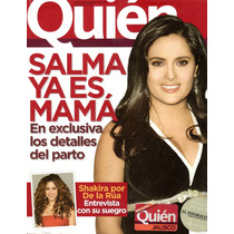 Revista Quien 150 Salma Ya Es Mama