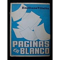 Páginas En Blanco - Emiliano Vilalta. 1ª Ed., 1952. Firmado