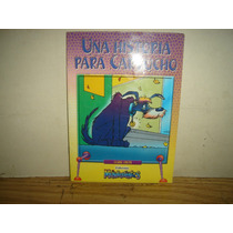 Cuento - Una Historia Para Cartucho - Liliana Cinetto