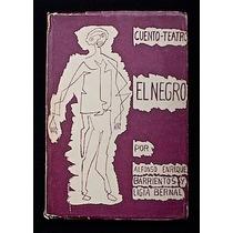 El Negro - Alfonso Enrique Barrientos Y Ligia Bernal