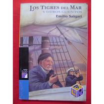 Los Tigres Del Mar Y Otros Cuentos - Emilio Salgari