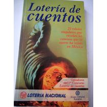 Loteria De Cuentos 25 Relatos Ganadores Concurso Loteria Nal