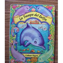 La Trampa Del Delfín-ilust-p.dura-collen Payne-edi-banana