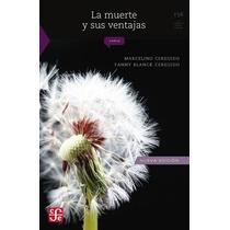 La Muerte Y Sus Ventajas ~ Marcelino Cereijido