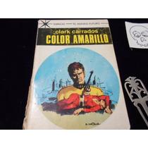 Color Amarillo Clark Carrados Ceincia Ficcion