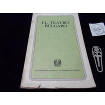 Antologia De Teatro Bulgaro Unam 1981