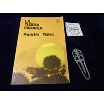 La Tierra Prodiga Agustin Yañez