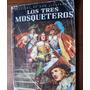 Los Tres Mosqueteros-clásicos De Oro Ilust-a.dumas-ed-novaro