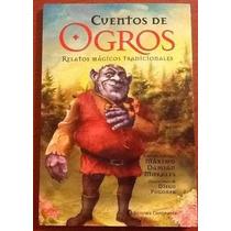 Cuentos De Ogros. Relatos Mágicos Tradicionales. M. Morales