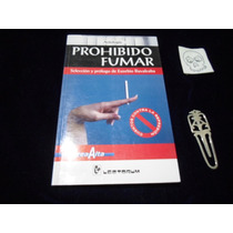 Prohibido Fumar Antologia Cuentos De Fumadores