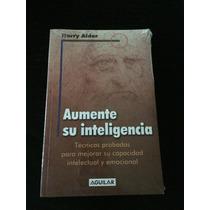Aumente Su Inteligencia. Harry Alder
