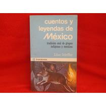 Lilian Scheffler, Cuentos Y Leyendas De México.