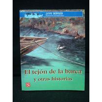 Janni Howker, El Tejón De La Barca Y Otras Historias.