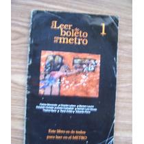 Para Leer De Boleto En El Metro-monsivais-leñero-carballido