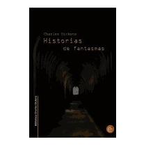 Historias De Fantasmas (biblioteca Charles, Charles Dickens