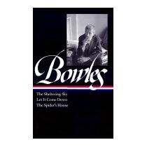 Paul Bowles: The Sheltering Sky/ Let It Come, Paul Bowles