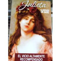 Marqués De Sade Julieta El Vicio Altamente Recompesado