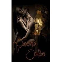Pasiones Ocultas De Celeste Smith Ebook Pdf Erotico