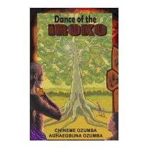 Dance Of The Iroko, Chineme O I Ozumba