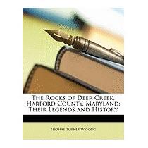 Rocks Of Deer Creek, Harford County,, Thomas Turner Wysong