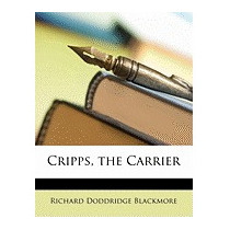 Cripps, The Carrier, R D Blackmore